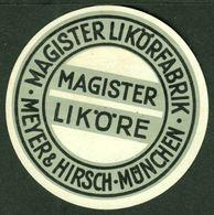 """München Bayern 1913 """" Meyer&Hirsch Magister Liköre """" Vignette Cinderella Reklamemarke - Erinofilia"""