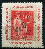 """FRANCE N°283  50c. TYPE PAIX SUR PORTE-TIMBRE """" AIGLOLINE GRAISSE AIGLON NIGROLINE ONGUENT DEWET """" OBLITERE - Publicités"""