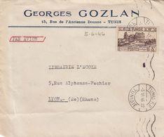 LETTRE. TUNISIE. 5 6 46. GEORGES GOZLAN TUNIS POUR LYON   / 2 - Tunisie (1888-1955)