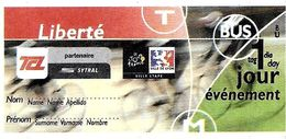 TITRE TRANSPORT BILLET TICKET AUTOBUS TRAMWAY METRO TRANSPORTS EN COMMUN LYONNAIS TCL LIBERTÉ TOUR DE FRANCE ÉVÉNEMENT - Europe
