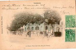 TONKIN - Hanoi - Hôtel De Ville (façade Ouest) - Viêt-Nam