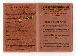 CARTE D'IDENTITE - UNION POSTALE UNIVERSELLE DU MAROC -1940 - DELIVREE A RABAT - Documenti Storici