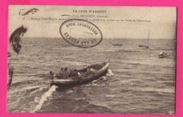 CPA (Réf: Z 3088) LA CÔTE D'ARGENT ARCACHON (33 GIRONDE) Passage D'une Pinasse Automobile Revenant De La Pêche - Arcachon