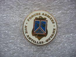 Pin's Des Forces Des Armées Aux Antilles - Guyane. Fete Des Armées Le 2 Juillet 1992 - Militari