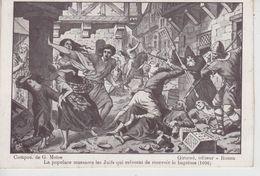 CPA (Rouen) - La Populace Massacre Les Juifs Qui Refusent De Recevoir Le Baptême (1096) (illustrateur G. Moïse) - Rouen