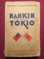 NANKIN CONTRE TOKIO (TOKYO) ( CHINE 1928 - 1933 ) - Henry Casseville - Biographie