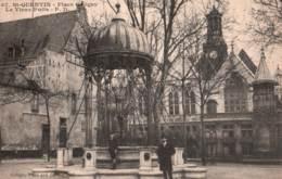 02-AISNE- SAINT QUENTIN - CPA Place Coligny - Le Vieux Puits 1921 - Saint Quentin