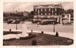 02-AISNE- SAINT QUENTIN - CPA Place De La Gare - Saint Quentin