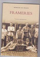 Memoire En Images FRAMERIES  Claudia Malengreaux - Autres