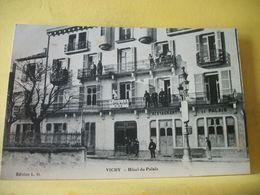 L2 9511 CPA - 03 VICHY. HOTEL DU PALAIS . (ANNEXE DE L'HOPITAL MILITAIRE N° 44) - ANIMATION AUTRE VUE - Vichy