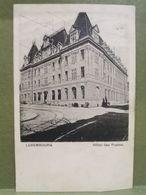 Luxembourg, Hôtel Des Postes. Éd. Capus Oblitéré - Cartes Postales