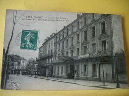 L2 9537 CPA 1915 - 03 VICHY. HOTEL DE ROME. ANNEXE DE L'HOPITAL MILITAIRE TEMPORAIRE N° 50 - Vichy