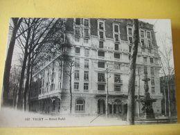 L2 9541 CPA - 03 VICHY. HOTEL RUHL. (ANNEXE DE L'HOPITAL TEMPORAIRE N° 75) AUTRE VUE DIFFERENTE N° 2 - Vichy
