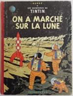 TINTIN On A Marché Sur La Lune - 1960 4e Plat B29 Par Hergé - Tintin