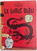 TINTIN Le Lotus Bleu - 1960 4e Plat B29 Par Hergé, Dos Jaune - Tintin