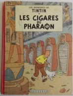 TINTIN Les Cigares Du Pharaon - 1960 4e Plat B29 Par Hergé, Dos Rond Rouge - Tintin