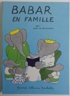 BABAR EN FAMILLE Par Jean De Brunhoff - Bon état 1966 - Babar L'éléphant - Bücher, Zeitschriften, Comics