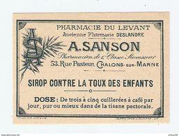 ETIQUETTE MEDICAMENT - SIROP CONTRE LA TOUX ENFANTS - PHARMACIE Du LEVANT A. SANSON CHALONS Sur MARNE - Anc. DESLANDRE - Matériel Médical & Dentaire