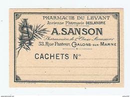 ETIQUETTE MEDICAMENT - CACHETS N° - PHARMACIE Du LEVANT A. SANSON CHALONS Sur MARNE - Anc. DESLANDRE - Matériel Médical & Dentaire