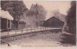 73. AIX-LES-BAINS. Gare Du Revard Et Hôtel Bernascon. 112 (train) - Aix Les Bains