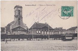 54. LONGWY-HAUT. L'Eglise Et L'Hôtel De Ville - Longwy