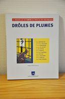 Tintin Au Pays Du Roi Des Belges - Drôles De Plumes - Tintin