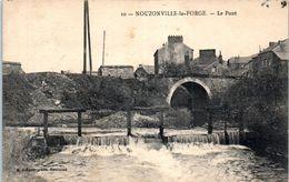 08 NOUZONVILLE La Forge - Le Pont      * - Autres Communes