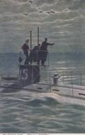 AK - I. WK - AK - Österr.-ung. Kriegsmarine - (U-Boot) Bemannter Ausguck FEIND IN SICHT - Guerre