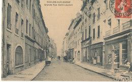71 // CHALON SUR SAONE    Grande Rue Saint Laurent  ** - Chalon Sur Saone