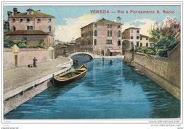 VENEZIA:  RIO  E  FONDAMENTA  S. ROCCO  -  PER  L' AUSTRIA  -  FP - Venezia (Venice)