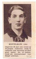Orig. Knipsel Coupure Magazine Tijdschrift - Sport Voetbal Speler Antwerp John Mortelmans - Antwerpen - 1931 - Unclassified