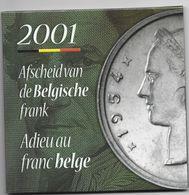 Belguim Set 2001  Adieu Au Franc Belge Fdc - FDC
