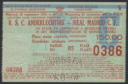 Belgique - Ticket De Match De Foot R.S.C. Anderlechtois - Real Madrid C.F. (26/09/1962) , Stade Centenaire à Bruxelles ( - Tickets D'entrée