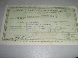 QUIETANZA SOCIETA' CATTOLICA DI ASSICURAZIONE 1949 - Banca & Assicurazione