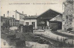 Lyon St Just  : Le Chemin De Fer à Crémaillère - Lyon