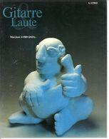 Revue De Musique -  Gitarre & Laute - N° 3 - 1989 - - Music