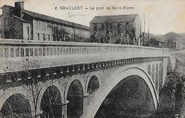 Graulhet. Le Pont De Saint Pierre. - Graulhet