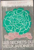 Les Secrets Du Vieux Jardinier - Garten