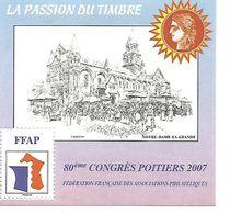 Feuillet Souvenir DE LA Ffap LA PASSION DU TIMBRE 2007 N° 1 80e Congrès De Poitiers - Sonstige