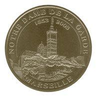 Monnaie De Paris , 2009 , Marseille , Notre Dame De La Garde , 1853-2003 - Monnaie De Paris