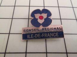 1319 Pin's Pins / Beau Et Rare / THEME : ADMINISTRATIONS / CONSEIL REGIONAL ILE DE FRANCE Y A Une Ile Mais Pas La Mer ! - Administrations