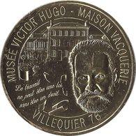 2018 MDP128 - VILLEQUIER - Musée Victor Hugo (Maison Vacquerie) / MONNAIE DE PARIS - 2018