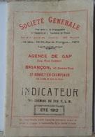 INDICATEUR DES CHEMINS DE FER PLM ÉTÉ 1912- RÉGION DU SUD-EST- TOUTES LES LIGNES - Europe