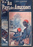 Au Pays Des Amazones Par Jean D'Arjanse - A Travers L'univers N°28 - Aventura