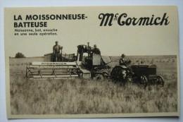 """SUPERBE CPA MOISSONNEUSE-BATTEUSE  """"MC CORMICK"""",1931, MATERIEL AGRICOLE,TRACTEUR,LIEUSE - Tractores"""