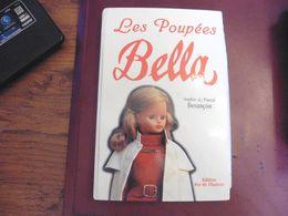 LES POUPEES BELLA - SOPHIE Et PASCAL BESANCON 2000 - Muñecas