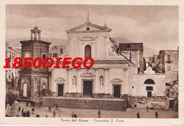 TORRE DEL GRECO - PARROCCHIA S. CROCE F/GRANDE VIAGGIATA 1947 ANIMAZIONE - Torre Del Greco