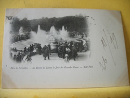 B16 7214 CPA 1899 -78 PARC DE VERSAILLES. LE BASSIN DE LATONE LE JOUR DES GRANDES EAUX - EDIT. ND 8 - Versailles (Château)