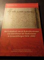 Het Ledenboek Van De Rederijkers Kamer (de Thaboristen) Van Sint-Petrus Te Geraardsbergen (1634-1845) - Geraardsbergen