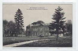 DEP. 27 MONTREUIL-L'ARGILLE - LE CHATEAU DE SAINT-DENIS-D'AUGERONS Circulée, Vache - Autres Communes
